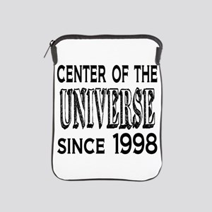Center of the Universe Since 1998 iPad Sleeve