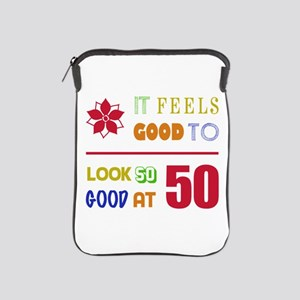 Funny 50th Birthday (Feels Good) iPad Sleeve