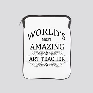 World's Most Amazing Art Teacher iPad Sleeve