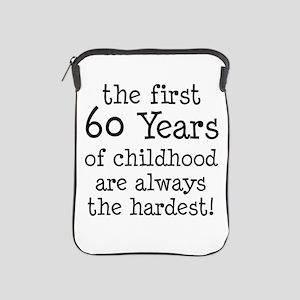 First 60 Years Childhood iPad Sleeve