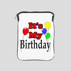 Its My Birthday iPad Sleeve