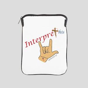 Interpret This. Jesus I love you. iPad Sleeve