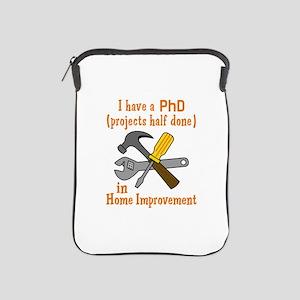 I HAVE A PHD iPad Sleeve
