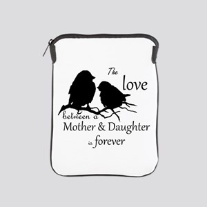 Mother Daughter Love Forever Quote Ipad Sleeve