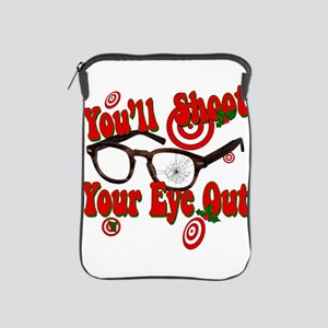 You'll shoot your eye out! iPad Sleeve