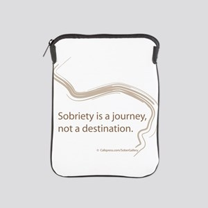 sobriety is a journey iPad Sleeve