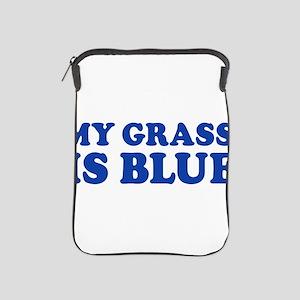 MY GRASS IS BLUE iPad Sleeve