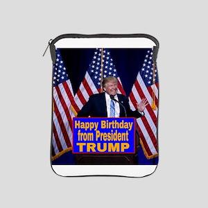 Happy Birthday from President Trump iPad Sleeve
