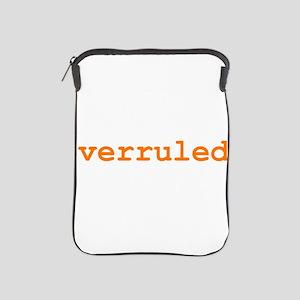 Overruled iPad Sleeve