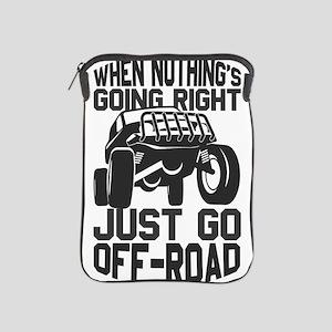 Off Roading 4 Wheeling When Nothing Go iPad Sleeve