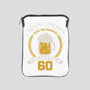 Handle me the beer you fools, the king iPad Sleeve