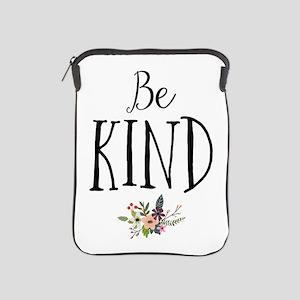 Be Kind iPad Sleeve
