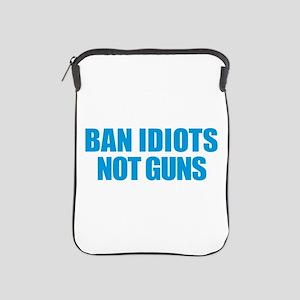Ban Idiots iPad Sleeve