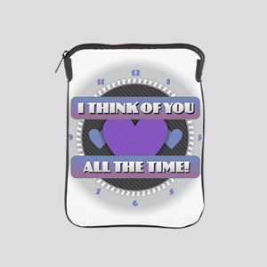 I Think of You All the Time iPad Sleeve