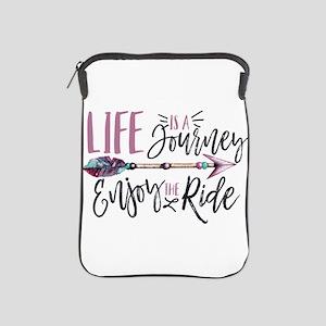 Life Is A journey Enjoy The Ride iPad Sleeve