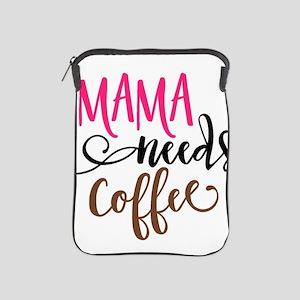MAMA NEEDS COFFEE iPad Sleeve