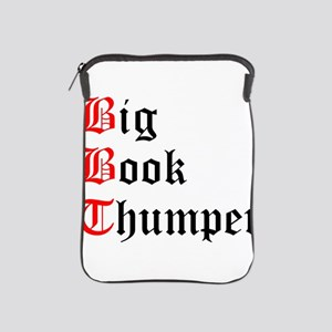 big-book-thumper-2 iPad Sleeve