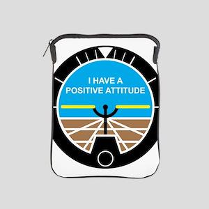 I Have a Positive Attitude iPad Sleeve
