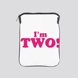Im Two Second Birthday iPad Sleeve
