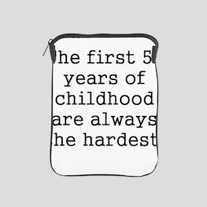 The First 50 Years Of Childhood iPad Sleeve