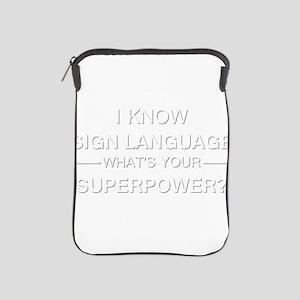 I know sign language (white) iPad Sleeve