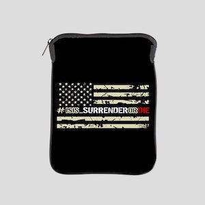 #ISIS_SurrenderOrDie iPad Sleeve