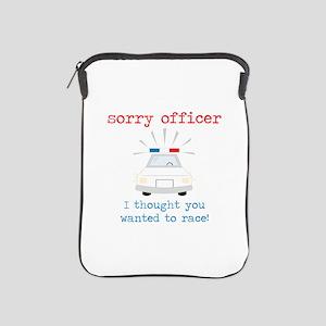 Sorry Officer iPad Sleeve