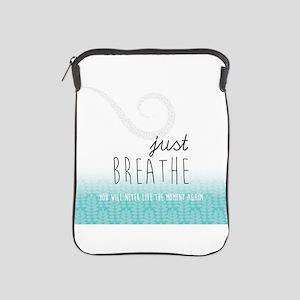 Just Breathe iPad Sleeve