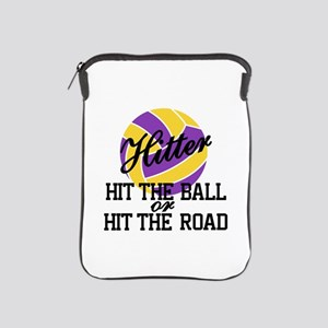 Hit The Ball Or Hit The Road iPad Sleeve