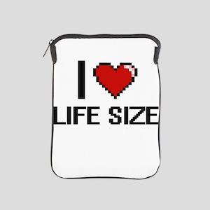 I Love Life Size iPad Sleeve