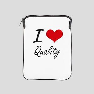 I Love Quality iPad Sleeve