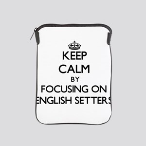 Keep calm by focusing on English Sette iPad Sleeve