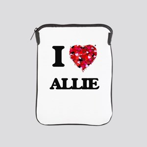 I Love Allie iPad Sleeve