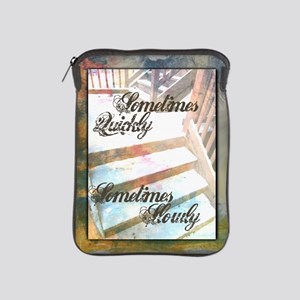Sometimes Quickly, Sometimes Slowly iPad Sleeve