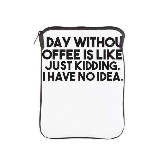 A Day Without Coffee Funny Mens Humour Gift Womens