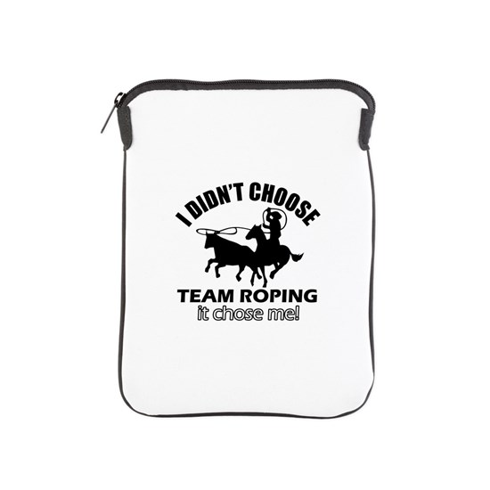 I didnt Choose Team Roping