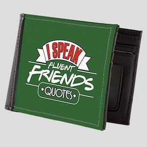 I Speak Friends Quotes Mens Wallet