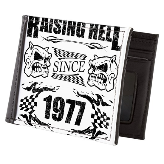 Raising Hell Since 1977