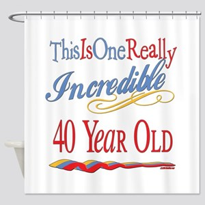 Incredible At 40 Shower Curtain