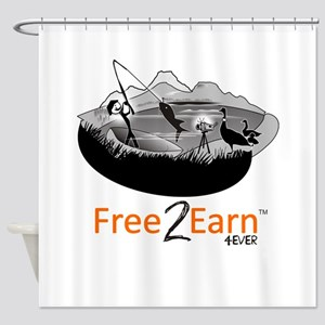Fishing and Free 2 Earn 4Ever Shower Curtain