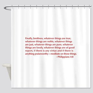 Philippians-4-8-opt-burg Shower Curtain
