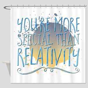 You're more special You're more sp Shower Curtain