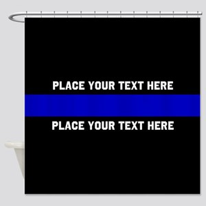 Thin Blue Line Customized Shower Curtain