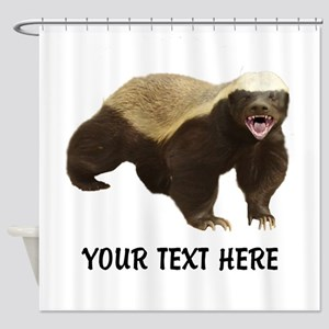 Honey Badger Customized Shower Curtain
