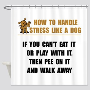 Stress Like Dog Shower Curtain