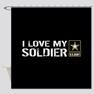 U.S. Army: I Love My Soldier (Black Shower Curtain