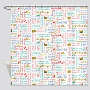 Golden Girls Quotes Shower Curtain