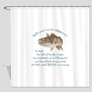 A FISHERMANS PRAYER Shower Curtain