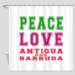 Peace Love Antigua and Barbuda Shower Curtain