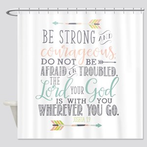 Joshua 1:9 Bible Verse Shower Curtain